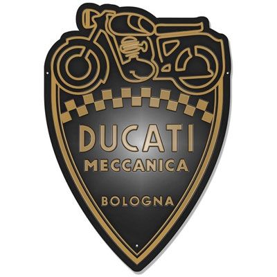 Ducati Shield Sign $