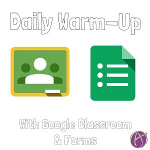 Google Classroom: Posting a Daily Warm-Up
