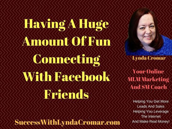 Having A Huge Amount Of Fun Connecting With Facebook Friends