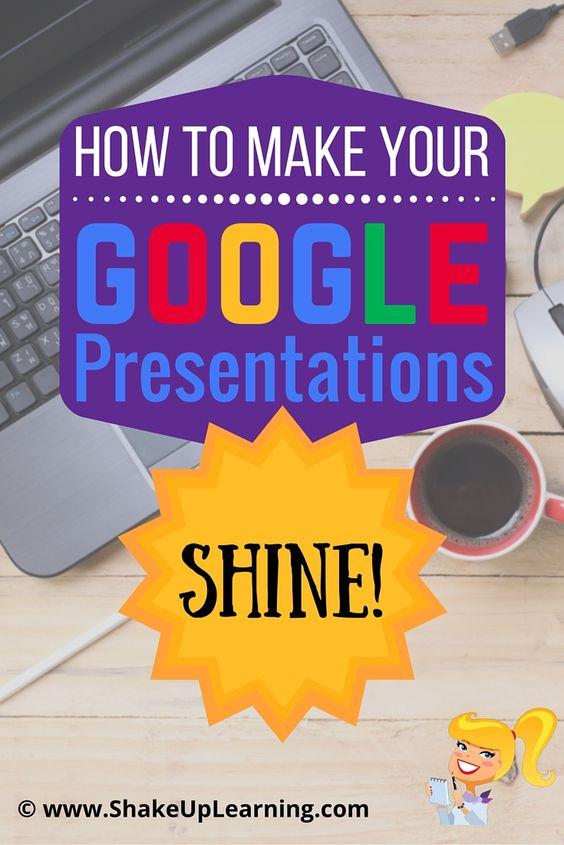 How to Make Your Google Presentations Shine!