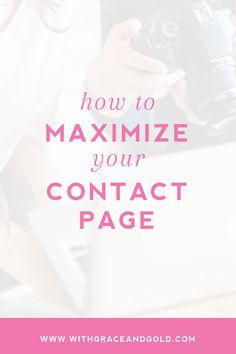 How to Maximize Your Contact Page on Your Website. Make the best out of your Contact Page to attract your ideal Clients.
