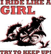 I Ride Like A Girl Try To Keep Up Funny Dirt Bike Motocross Ladies Lady Women Shirt