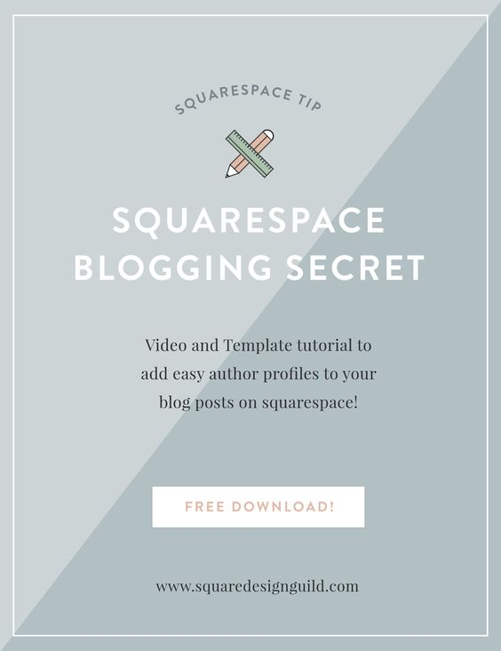 Squarespace Blogging Secrets - Squarespace Design Guild