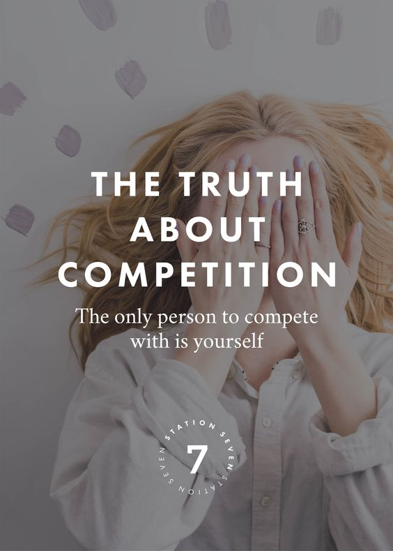 The Truth About Competition: The Only Person to Compete with is Yourself. Feeling down as an entrepreneur or creative business owner? Here are our tips on how to overcome competition.