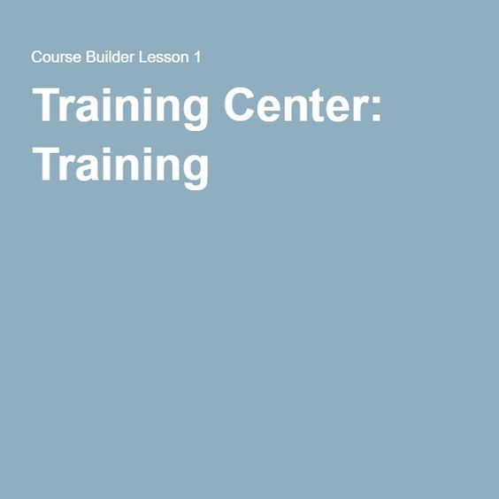 Training Center: Training