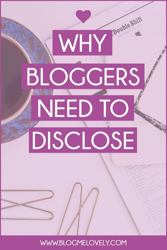 Why Bloggers Need to Disclose | Properly disclosing can keep you on the right side of the law and it also helps because you are being honest with your readers. Find out why you need to disclose and tips on how to do it properly.