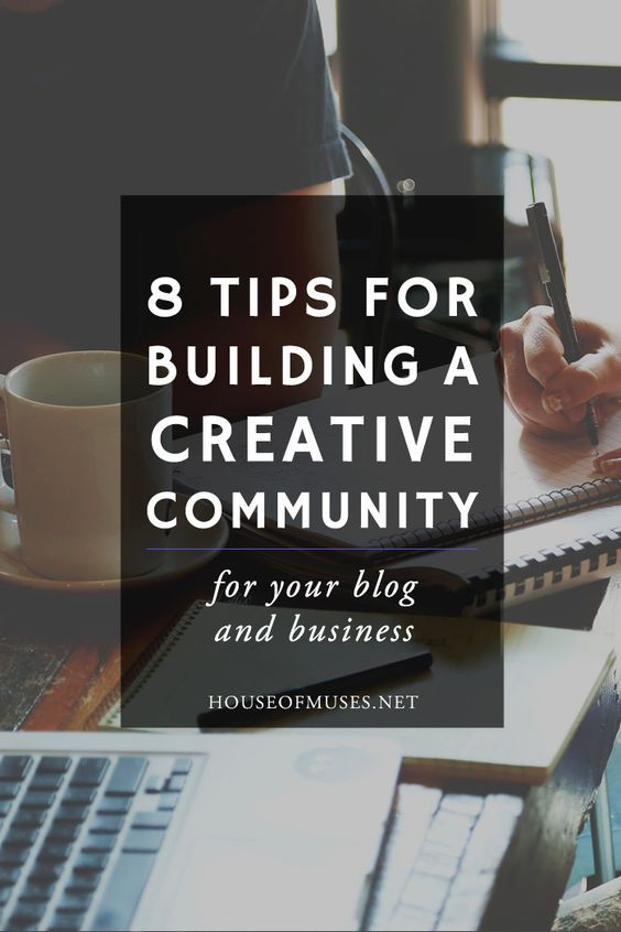 8 Tips for Building a Creative Community for your Blog & Business from The House of Muses. Do you ever feel like your preaching to a one-person audience? Follow our 8 steps to building up a badass creative community.