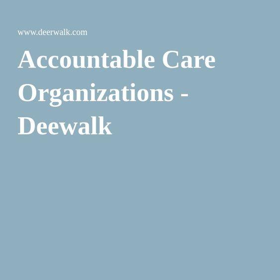 Accountable Care Organizations - Deewalk