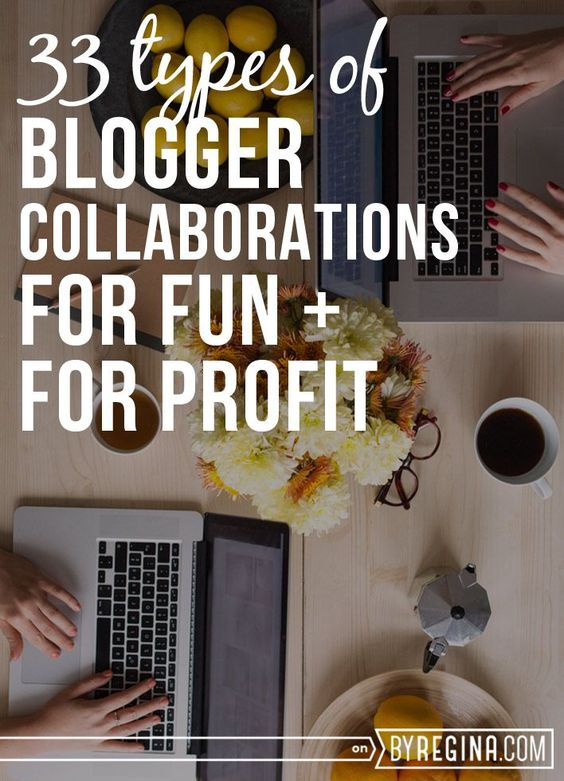Blogger collaborations for fun and for profit!