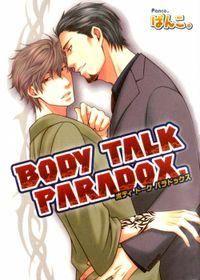 Body Talk Paradox (Yaoi)