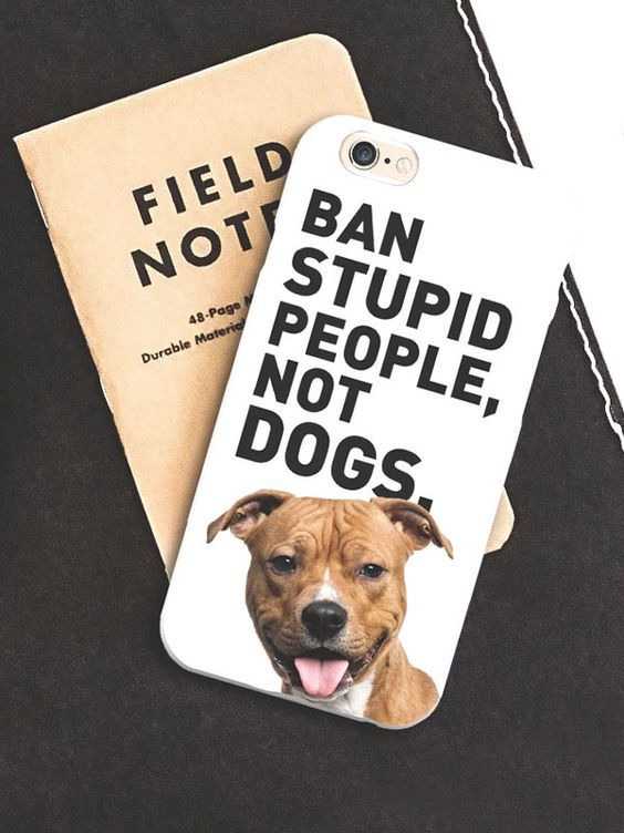 Don't punish dogs for their owners mistakes.  If you stand with pitbulls check out this cellphone case available now for only $15.  #BSL