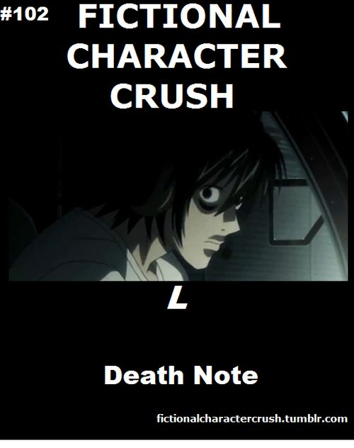 Fictional Character Crush *YES! L!! JUSTICE ALWAYS WINS!!!!...  *Cries a river*