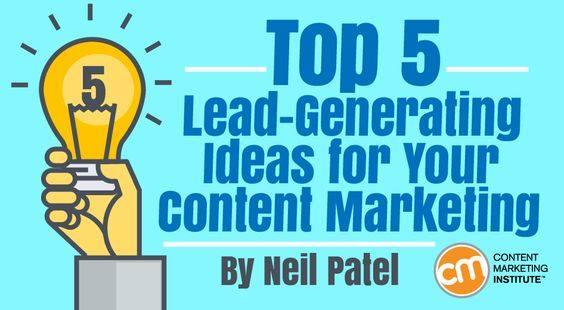 Here are five content marketing methods that produce outstanding lead-generation results – Content Marketing Institute