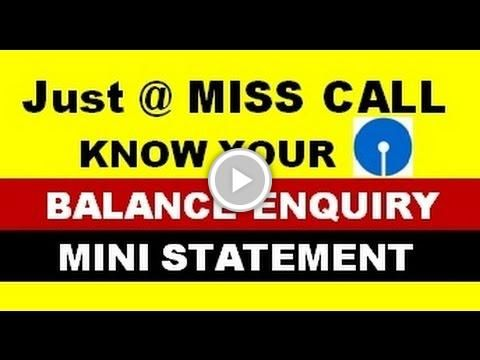 how to get banalce enquiry & mini statement just by a missed call in sbi