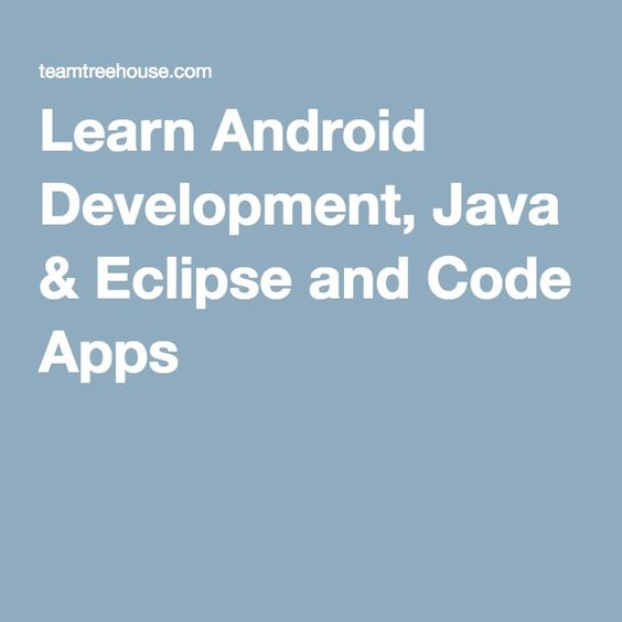 Learn Android Development, Java & Eclipse and Code Apps