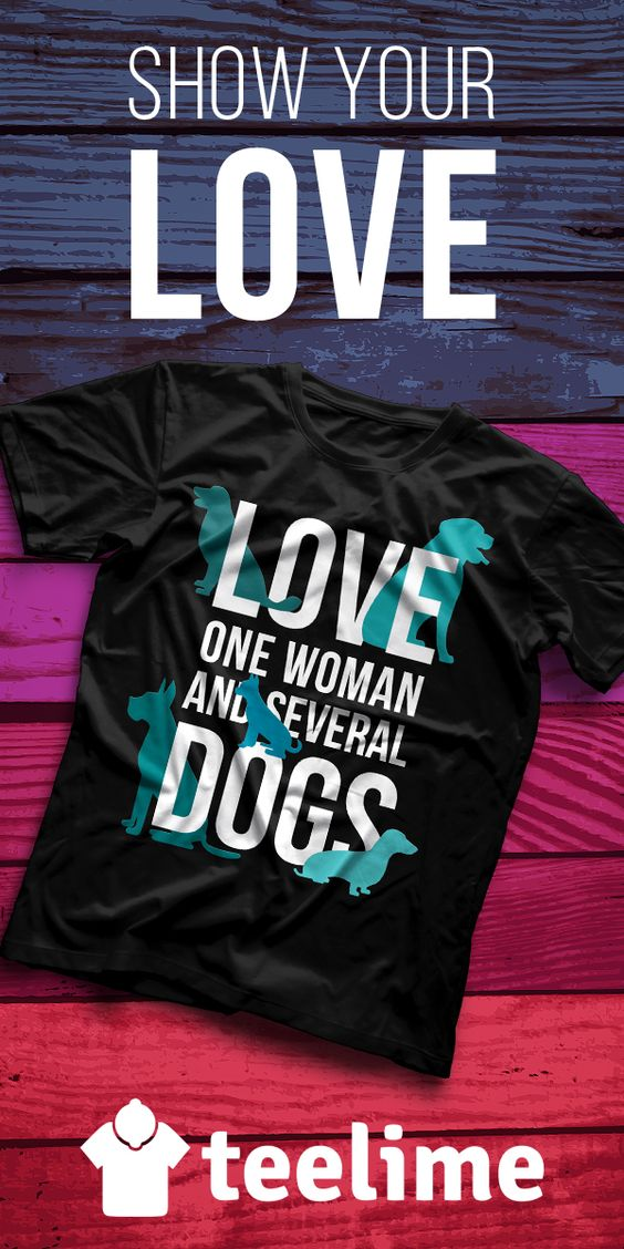 Love one woman and several Dogs T-shirt by Teelime. Great gift for your loved ones. Many other cute and cool shirts. Check them now