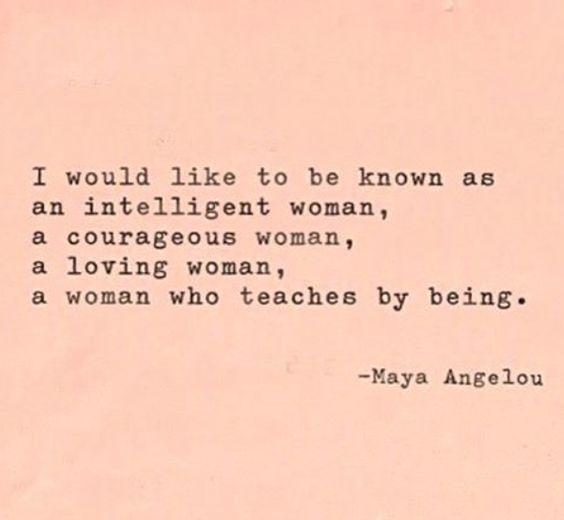 Maya Angelous Quote