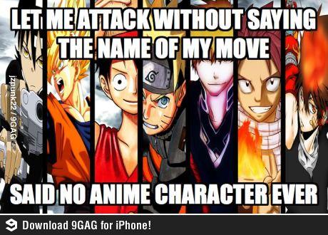 Said no anime character ever