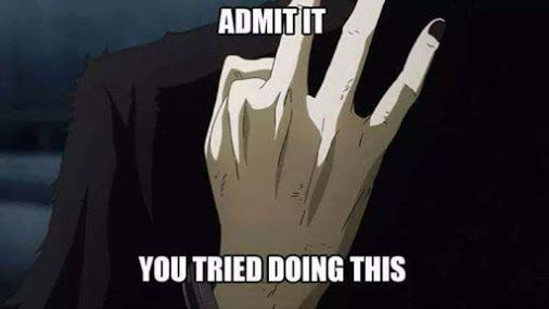 Tokyo Ghoul. I can do this. Is it something others find hard?
