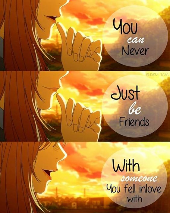 You can never just be friends with someone you fell in love with. | Shigatsu wa Kimi no Uso