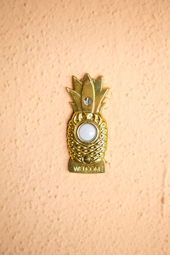 Pineapple doorbell.