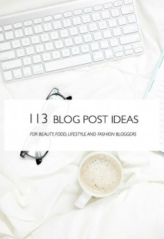 113 Ideas for a blog post! Need help with content creation?? For bloggers, entrepreneurs, and online business owners
