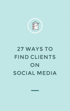 27 ways to find clients on social media — Nesha Designs