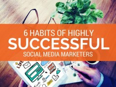 6 Habits of Highly Successful Social Media Marketers  by @RebekahRadice