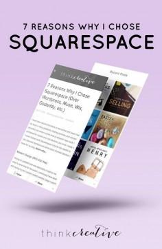 7 Reasons Why I Chose Squarespace (Over Wordpress, Muse, Wix, Godaddy, etc.) | Think Creative | Bonus Resources!