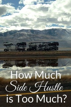 A side hustle can be excellent way to fight wage stagnation, but how much side hustle is too much?