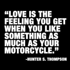 Almost as  #quotes #motorcycle