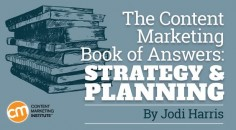 Are there parts of the content marketing strategy and planning process that leave you scratching your head? We have you covered – Content Marketing Institute