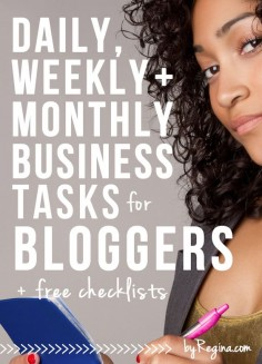 Business Tasks for Bloggers: Daily, Weekly, and Monthly Checklists for Bloggers