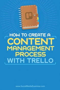 Do you develop multiple pieces of content at one time?  Whether you're working solo or with a team that manages content for clients, it's essential to have a system in place to ensure that everything you publish is managed properly from ideation through promotion.  In this article, you'll discover how to manage your content with Trello.  Via @Social Media Examiner.