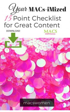 Download Your 15 Point Checklist for Great Content - MACS | Motivators and Creators Women Group
