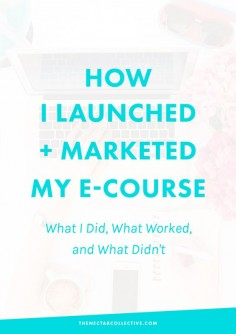 Exactly How I Launched and Marketed My E-Course: What I Did, What Worked, and What Didn't. Click through full all the tips, including what brought in the most revenue!