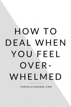 @Felicia | Simple Living Blogger -- Here are three great ways to help you when you are feeling overwhelmed. Every person deals with feeling overwhelmed at times, but you have to take action!