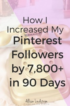 Has the Pinterest algorithm got you worried about increasing your followers? Check out this one thing I do to increase my following by 7,800+ in 90 days!