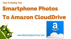 How To Backup Your Smartphone Photos To Amazon Cloud Drive