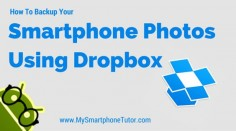 How To Backup Your Smartphone Photos To Dropbox