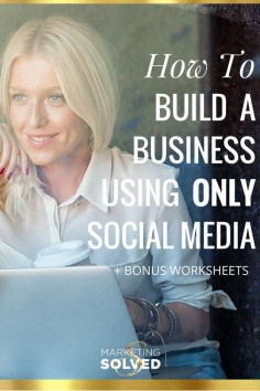 How to build a business using only social media - awesome tips to creating a business with no website needed.