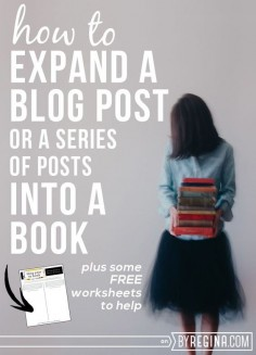 How to Expand a Blog Post Into a Book