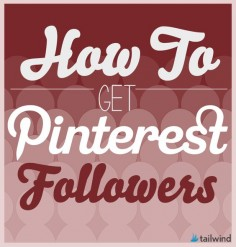 How to Get Pinterest Followers