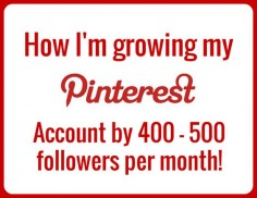 How to increase your pinterest followers - I grew my Pinterest account from 250 to over 2000 followers in less than four months! Find out how I did