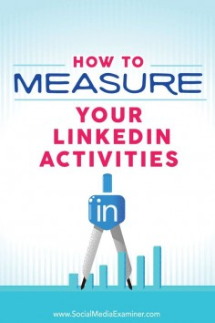 Is social selling part of your LinkedIn marketing strategy?  LinkedIn gives businesses a number of metrics for tracking the effectiveness of their marketing throughout the selling process.  In this article, youll discover how to measure and track the eff