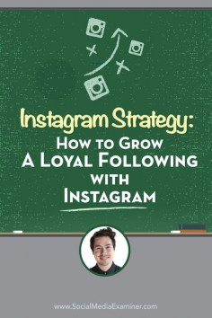 Is your business on Instagram?  Want to develop an engaged following?  To discover how to create an Instagram strategy for your business, Michael Stelzner interviews Nathan Chan. Via @Social Media Examiner