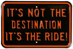 Its Not The Destination Its The Ride Motorcycle Tin Sign at