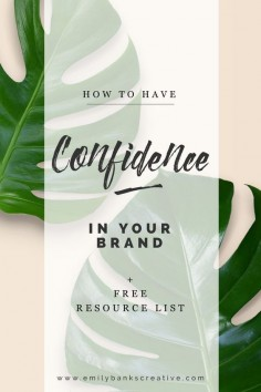 I've compiled my top 6 ways to help you build confidence in your brand so that other people can share in that confidence.  Click through to find out what they are!