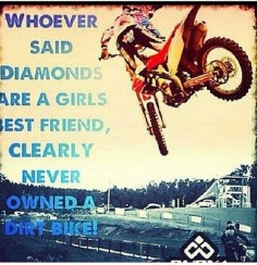 my dirtbike >> diamonds