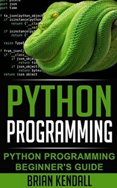 Python Programming: Python Programming Computer Science Beginner's Guide (Python Programming, An Introduction to Computer Science, Python Programming in Context, Python Programming for Kids)
